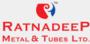 Ratnadeep Metal & Tubes Limited